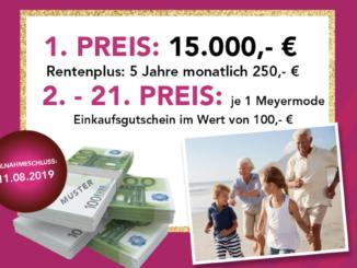 15.000 EUR in bar und 20x 100 EUR Gutscheine für Meyer Moden