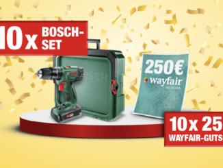 Bosch Set zu gewinnen und 250 EUR Gutscheine für Wayfair