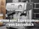 Espressomaschine der Marke Gastroback gewinnen